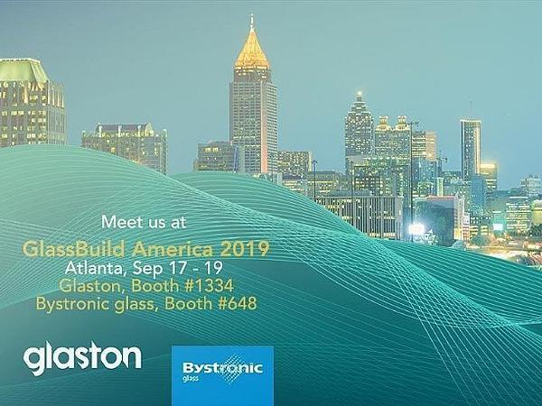 glaston-bystronic-glass-at-glassbuild-america-2019