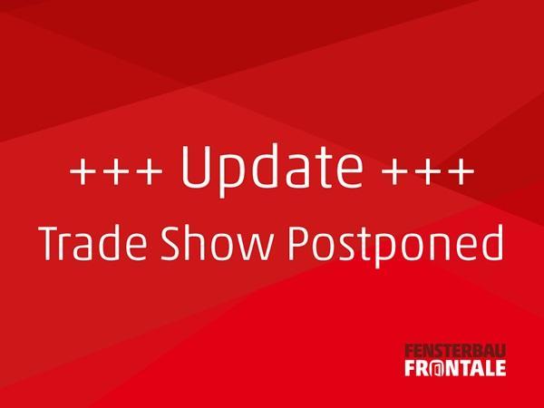 Fensterbau Frontale 2020 Exhibition Postponed